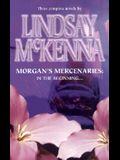 Morgan's Mercenaries: In the Beginning: Heart of the Wolf/The Rogue/Commando