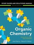 Organic Chemistry: Principles and Mechanisms: Study Guide/Solutions Manual (Second)