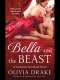 Bella and the Beast: A Cinderella Sisterhood Novel
