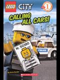 Calling All Cars! (Turtleback School & Library Binding Edition) (Scholastic Reader: Level 1)