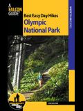 Best Easy Day Hikes Olympic National Park, Third Edition