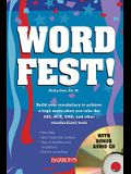 Wordfest!: Your Vocabulary for Lifelong Learning with Audio CD [With CD]