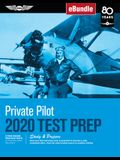 Private Pilot Test Prep 2020: Study & Prepare: Pass Your Test and Know What Is Essential to Become a Safe, Competent Pilot from the Most Trusted Sou