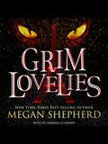 Grim Lovelies Lib/E