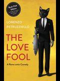 The Love Fool: Book Club Edition