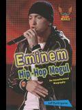 Eminem: An Unauthorized Biography
