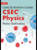 Concise Revision Course Physics: A Concise Revision Course for CSEC