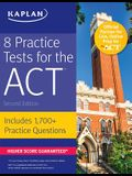 8 Practice Tests for the ACT: Includes 1,728 Practice Questions