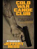 Cold War Canoe Club: Stories