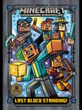 Last Block Standing! (Minecraft Woodsword Chronicles #6)