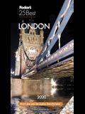 Fodor's London 25 Best 2020