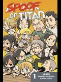 Spoof on Titan, Volume 1
