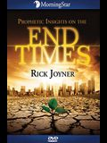 Prophetic Insights on the End Times
