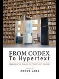 From Codex to Hypertext: Reading at the Turn of the Twenty-First Century