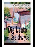 Die Leute von Seldwyla: Band 1&2: Romeo und Julia auf dem Dorfe + Kleider machen Leute + Spiegel, das Kätzchen + Der Schmied seines Glückes +
