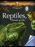 Increible Enc. Reptiles, Ranas y CIA