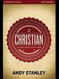 Christian Participant's Guide: It's Not What You Think