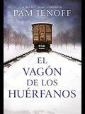 Vagón de Los Huérfanos