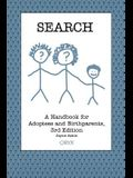 Search: A Handbook for Adoptees and Birthparents 3rd Edition