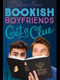 Get a Clue: A Bookish Boyfriends Novel