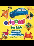 Origami for Kids: 20 Projects to Make Plus 100 Papers to Fold