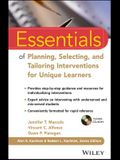 Essentials of Planning, Selecting, and Tailoring Interventions for Unique Learners [With CDROM]