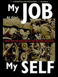 My Job, My Self: Work and the Creation of the Modern Individual