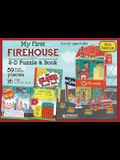My First Firehouse: 3D Puzzle and Book [With Book(s)]