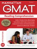 Reading Comprehension GMAT Strategy Guide (Manhattan GMAT Instructional Guide, Vol. 7) (Manhattan GMAT Preparation Guide: Reading Comprehension)