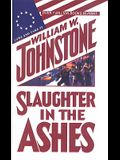 Slaughter in the Ashes