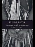 John G. Paton: An Autobiography