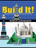 Build It! World Landmarks: Make Supercool Models with Your Favorite Lego(r) Parts