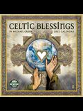 Celtic Blessings 2022 Wall Calendar: Illuminations by Michael Green