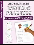 ABC See, Hear, Do Level 4: Writing Practice, Blended Ending Sounds