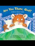 Are You There God? A Book about Faith