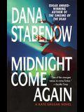Midnight Come Again: A Kate Shugak Novel