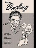 Better Bowling with Andy Varipapa
