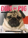 Doug the Pug 2021 Mini Wall Calendar (Dog Breed Calendar)