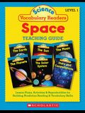 Science Vocabulary Readers: Space: Exciting Nonfiction Books That Build Kids' Vocabularies Includes 36 Books (Six Copies of Six 16-Page Titles) Plus a
