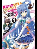 Konosuba: God's Blessing on This Wonderful World!, Vol. 1 (Manga)
