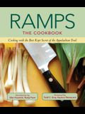Ramps: The Cookbook: Cooking with the Best Kept Secret of the Appalachian Trail