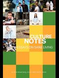 Culture Notes: Essays on Sane Living