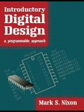 Introductory Digital Design: A Programmable Approach