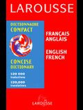 Larouse Francais/Anglais Dictionnaire Compact = Larousse Concise French/English Dictionary