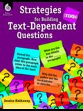Tdqs: Strategies for Building Text-Dependent Questions: Strategies for Building Text-Dependent Questions