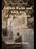 Ancient Ruins and Rock Art of the Southwest: An Archaeological Guide