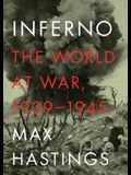 Inferno, Part 1: The World at War, 1939-1945