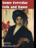 Some Everyday Folk and Dawn