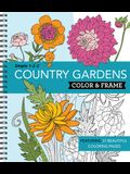 Color & Frame - Country Gardens (Adult Coloring Book)