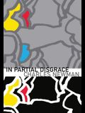 In Partial Disgrace
